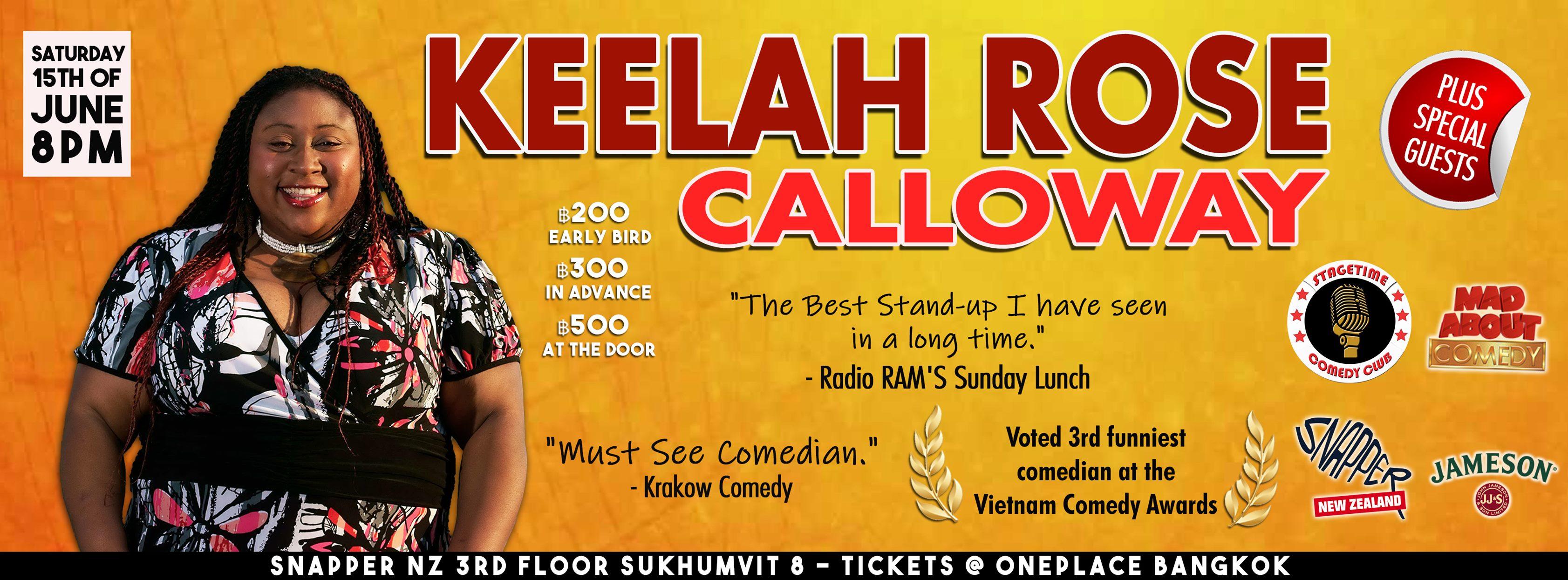 Keelah Rose Calloway. Event Comedy