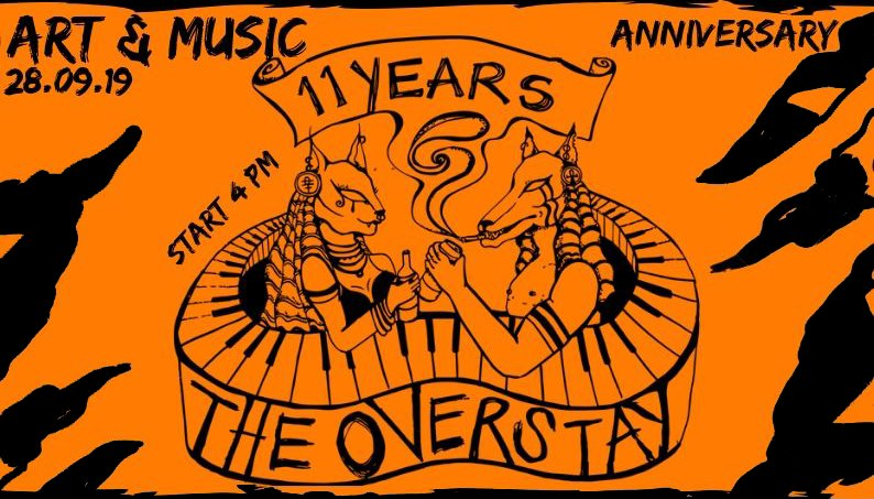 art & Music The Overstay 11th anniversary 28th September
